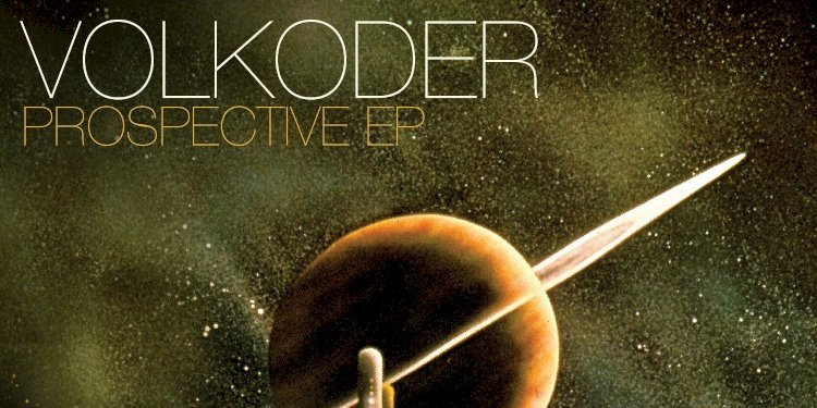Prospective EP by Volkoder. Photo by Repopulate Mars