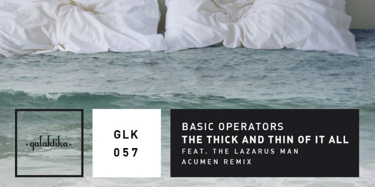The Thick And Thin Of It All by Basic Operators. Photo by Galaktika Records