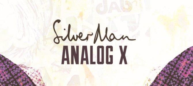 Silver Man presents Analog X. Photo by 3 Bar Fire