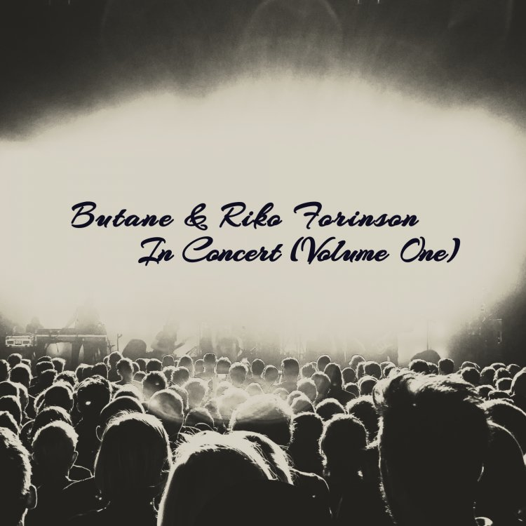 In Concert (Volume One) by Butane & Riko Forinson
