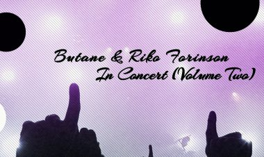 In Concert (Volume Two) by Butane & Riko Forinson