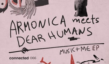 Music + Me EP by Armonica meets Dear Humans