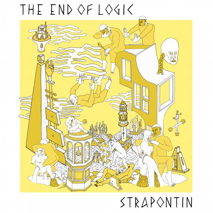 The End of Logic by Strapontin. Art by Hard Fist