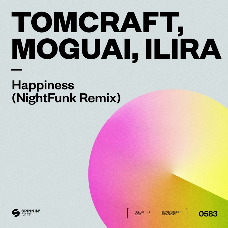 Happiness (NightFunk Remix) by Tomcraft, MOGUAI, ILIRA. Art by Spinnin' Deep