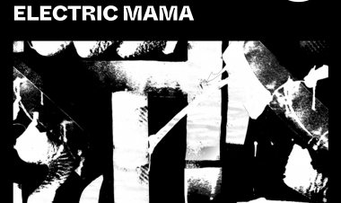 Electric Mama by Jamie Jones and Harvy Valencia