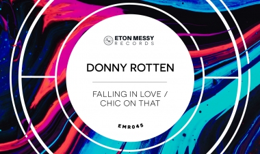 Falling In Love / Chic On That by Donny Rotten