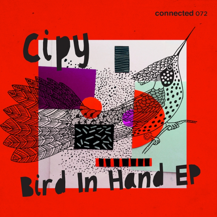 Bird in Hand EP by Cipy. Art by connected