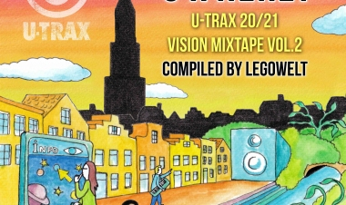 U R Here! U-TRAX 20/21 Vision Mixtape Vol. 2 compiled by Legowelt