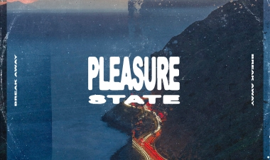 Break Away by Pleasure State