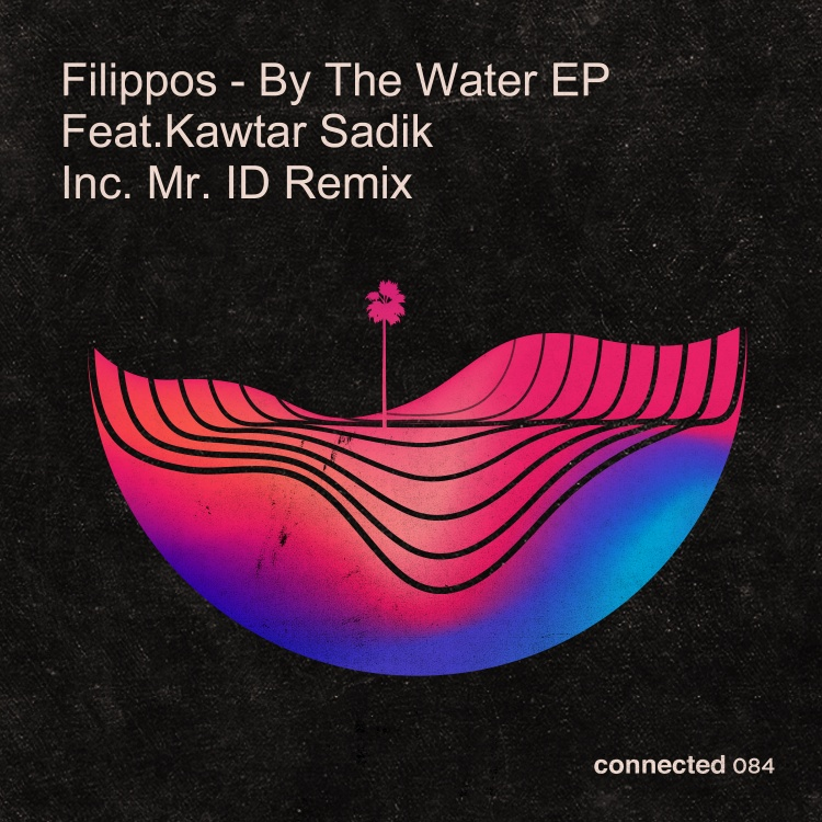 By The Water EP by Filippos feat. Kawtar Sadik. Art by connected