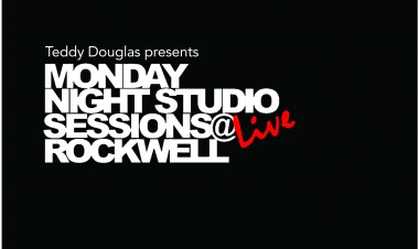 Teddy Douglas presents Monday Night Studio Sessions Live at Rockwell